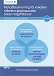 Metodbeskrivning för enkäten Arbetets psykosociala belastningsfaktorer